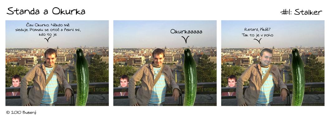 Standa a Okurka #4: Stalker